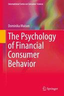 The Psychology of Financial Consumer Behavior PDF