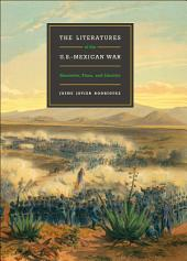 The Literatures of the U.S.-Mexican War: Narrative, Time, and Identity