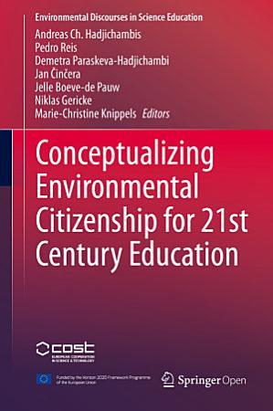 Conceptualizing Environmental Citizenship for 21st Century Education PDF