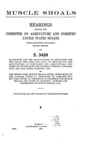 Muscle Shoals: Hearings Before ..., 67-2 on S. 3420 ....