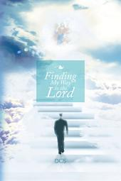Finding my Way to the Lord