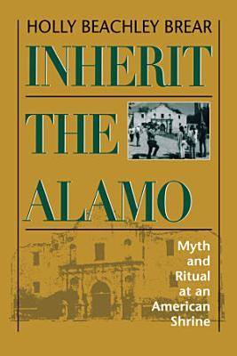 Inherit the Alamo