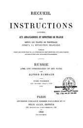 Recueil des introductions données aux Ambassadeurs et Ministres de France, depuis les traités de Westphalie jusqu'à la Révolution Française: Volume8;Volume10