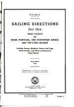 Sailing Directions for the West Coasts of Spain, Portugal, and Northwest Africa and Off-lying Islands