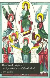 The Greek origin of the Apostles' creed illustrated