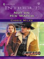 Not On His Watch PDF