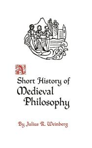 A Short History of Medieval Philosophy Book
