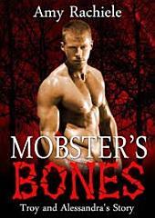 Mobster's Bones: Mobster Series, Book 5