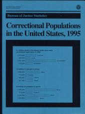 Correctional Populations in the United States, 1995
