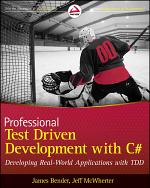 Professional Test Driven Development with C#