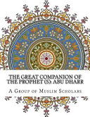 The Great Companion of the Prophet