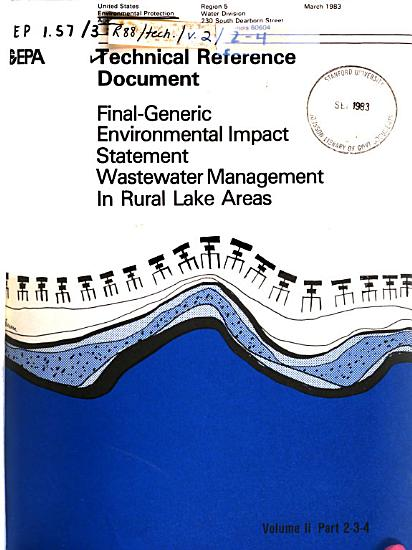 Technical Reference Documents Supporting the Generic Environmental Impact Statement for Wastewater Management in Rural Lake Areas PDF