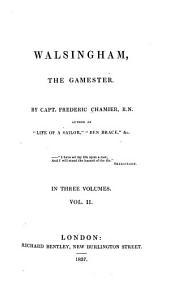 Walsingham, the Gamester: Volume 2