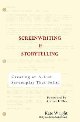 Screenwriting is Storytelling