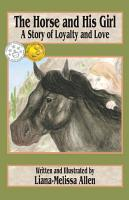 The Horse and His Girl  A Story of Loyalty and Love PDF