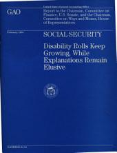 Social Security: Disability Rolls Keep Growing, While Explanations Remain Elusive