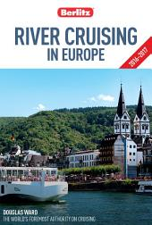 Berlitz: River Cruising in Europe: Edition 2