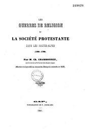 Les guerres de religion et la société protestante dans les Hautes-Alpes [1560-1789]