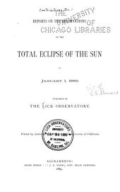 Reports on the Observations of the Total Eclipse of the Sun of January 1, 1889