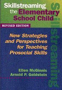 Skillstreaming the Elementary School Child PDF