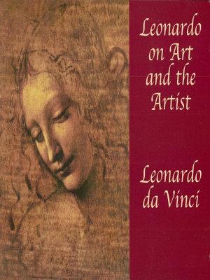 Leonardo on Art and the Artist PDF