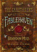 The Caretaker s Guide to Fablehaven Book