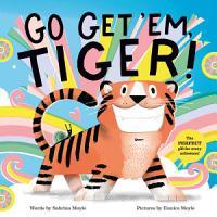 Go Get  Em  Tiger   A Hello Lucky Book  PDF