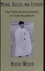Monks, Rulers, and Literati : The Political Ascendancy of Chan Buddhism