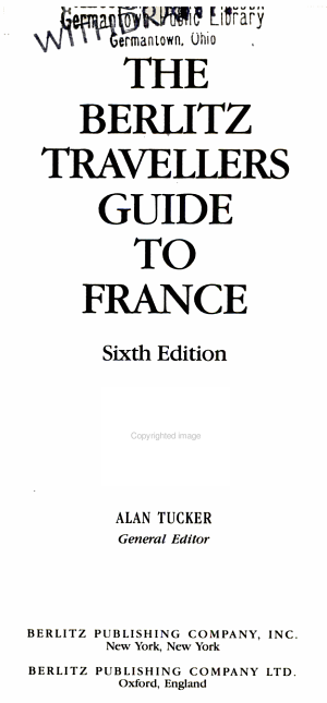The Berlitz Travellers Guide to France