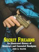 Secret Firearms
