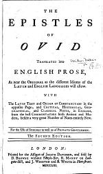 The Epistles of Ovid Translated Into English Prose ... with the Latin Text ... and ... Notes ... Second Edition