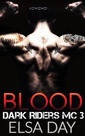 Blood: Dark Riders Motorcycle Club