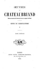 Oeuvres de Chateaubriand: Volumes 1 à 2