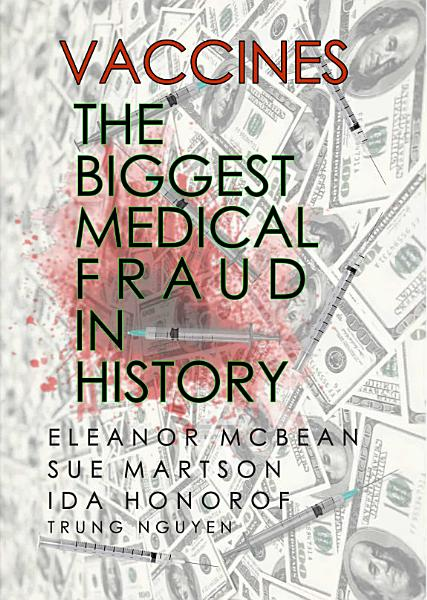 Download Vaccines  The Biggest Medical Fraud in History Book