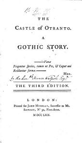 The Castle of Otranto, a Gothic Story ... Second Edition. By H. W., i.e. H. Walpole, Earl of Orford. MS. note by the author