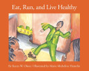 Eat Run And Live Healthy Book PDF