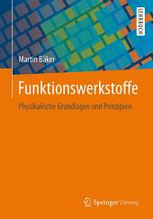 Funktionswerkstoffe: Physikalische Grundlagen und Prinzipien