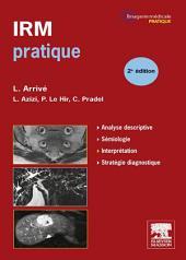 IRM pratique: Édition 2