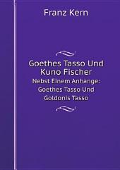 Goethes Tasso Und Kuno Fischer