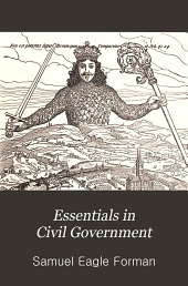 Essentials in civil government: a text-book for use in schools