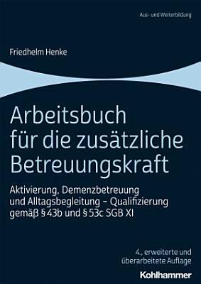 Arbeitsbuch f  r die zus  tzliche Betreuungskraft PDF
