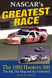 NASCAR's Greatest Race: The 1992 Hooters 500