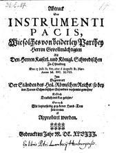 Abtruck Des Instrumenti Pacis, Wie solches von beiderley Parthey Herren Gevollmächtigen ... Zu Ossnabrug Den 27 Julii ... M. DC. XLVIII. ... ist Approbiert worden [Westfälischer Friede 1648]