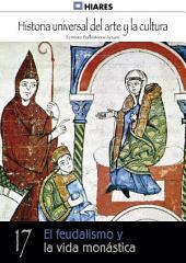 17. El Feudalismo y la vida monástica