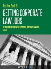 The Best Book On Getting Corporate Law Jobs