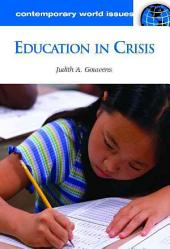 Education in Crisis: A Reference Handbook