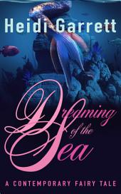 Dreaming of the Sea: A Modern Fairy Tale Retelling