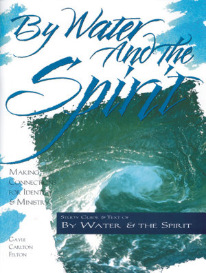 By Water and the Spirit PDF