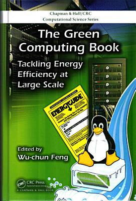 The Green Computing Book