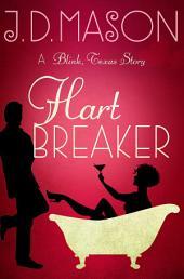 Hart Breaker: A Blink, Texas story
